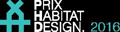 LAURÉATS DU CONCOURS PRIX HABITAT DESIGN 2016